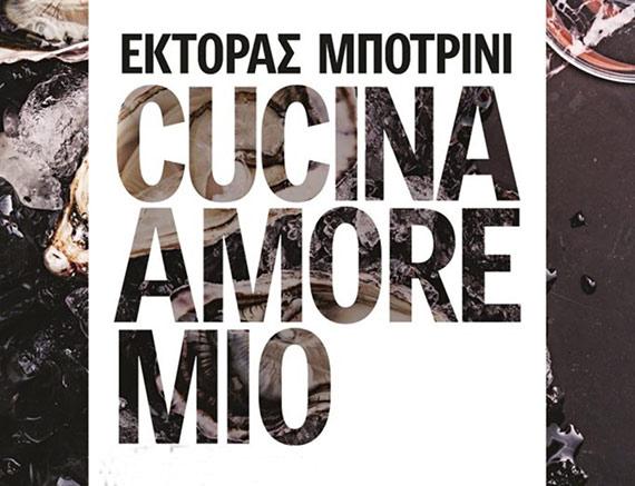 Cucina Amore Mio - Ettore Botrini's Book